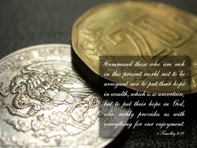 1 Timothy 6:17, Identity, Riches