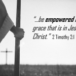 #032: Empowered by Grace