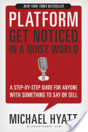 Platform Get Noticed in a Noisy World