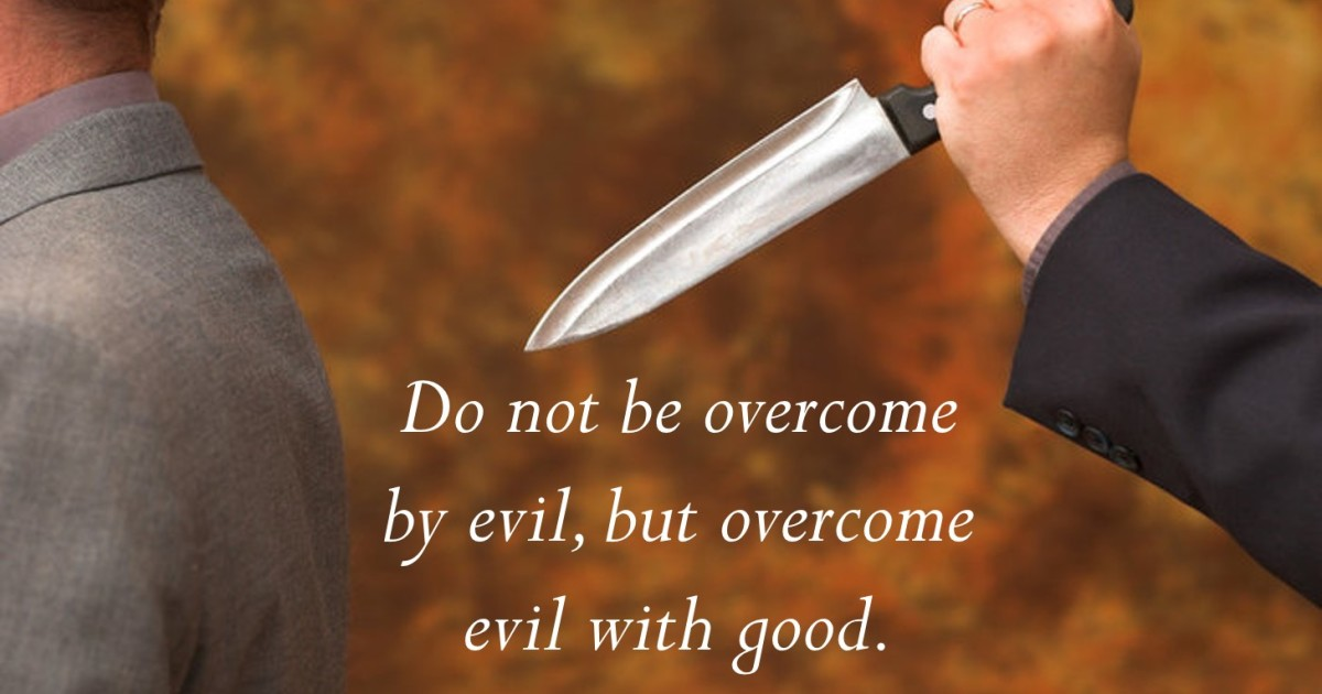 good will overcome evil