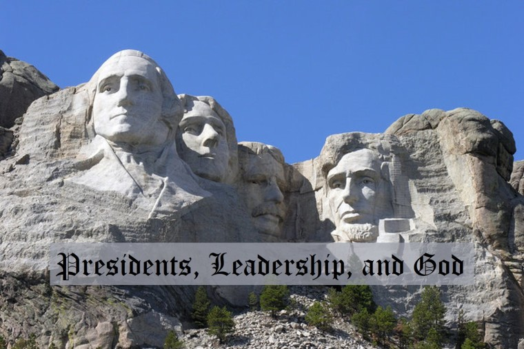 Presidents, Leadership, and God