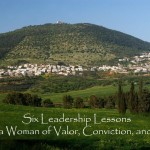 #160: Six Leadership Lessons from a Woman of Valor, Conviction, and Faith