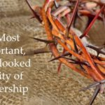 #190: The Most Important Overlooked Quality of Leadership