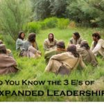 #194: Do You Know the 3 E's of Expanded Leadership?