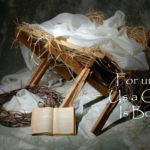#200: For unto Us a Child Is Born