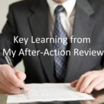 #201: Key Learning from My After-Action Review