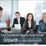 #219: Can Feedback Really Help Drive Growth in My Business?
