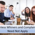 #247: Faithless Whiners and Complainers Need Not Apply
