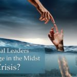 #251: Do Real Leaders Emerge in the Midst of a Crisis?