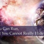 #252: You Can Run, but You Cannot Really Hide